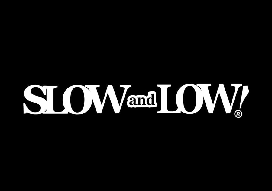 27. Slow and Low